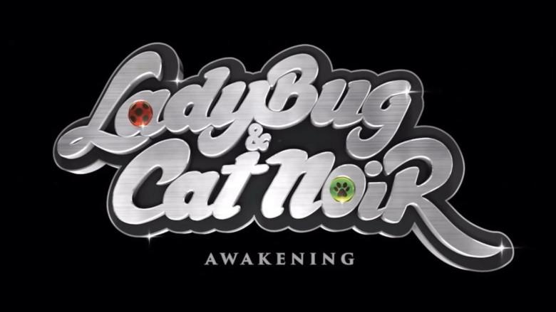 Ladybug & Cat Noir: Awakening